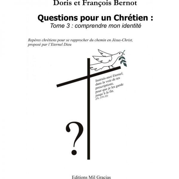 Livre : Questions pour un chrétien T3 - Comprendre mon identité - Format PDF