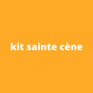 Kit Sainte Cène