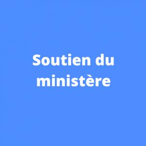 Soutien du Ministère